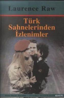 Türk Sahnelerinden ...