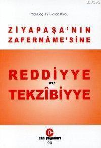 Ziya Paşa'nın Zafername'sine Reddiyye Ve Tekzibiyye