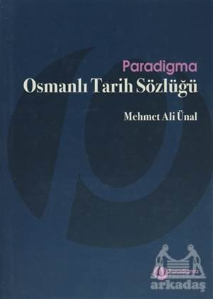 Osmanlı Tarih Sözlüğü