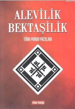 Alevilik Bektaşilik; Türk Yurdu Yazıları