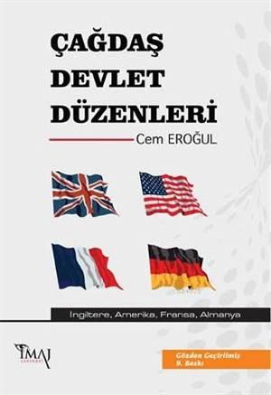 Çağdaş Devlet Düzenleri; Almanya, Amerika, Fransa, İngiltere
