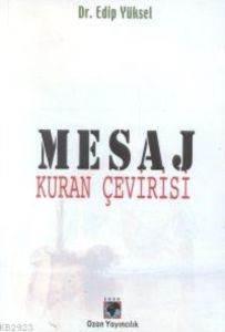 Mesaj; Kuran Çevir ...