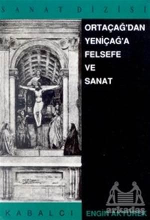 Ortaçağ'Dan Yeniça ...