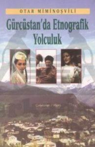 Gürcüstan'da Etnog ...