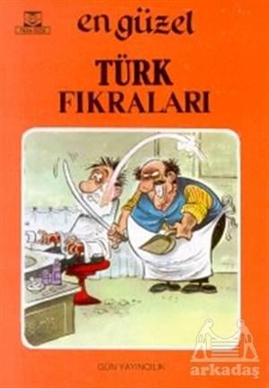 En Güzel Türk Fıkraları