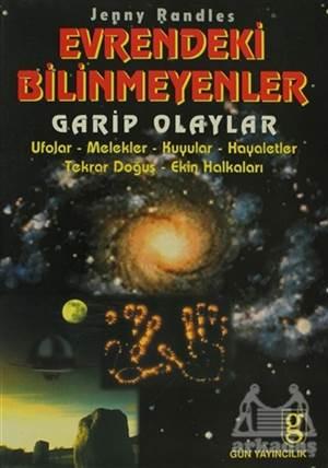 Evrendeki Bilinmeyenler Garip Olaylar Ufolar / Melekler / Kuyular / Hayaletler / Tekrar Doğuş / Ekin Halkaları