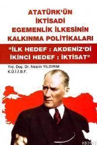 Atatürk'ün İktisad ...