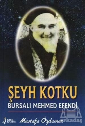 Şeyh Kotku Bursalı Mehmed Efendi