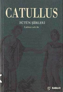 Catullus Bütün Şiirleri; Latince Aslıyla