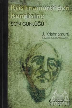 Krishnamurti'Den Kendisine