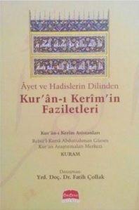 Ayet Ve Hadislerin Dilinden Kur'an-I Kerim'in Faziletleri