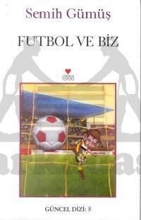 Futbol Ve Biz