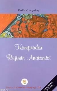 Komprador Rejimin Anatomisi