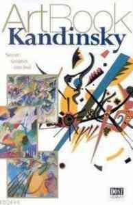 Kandinsky; Soyut <br/>Sanatın Öncüsü