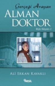 Gerçeği Arayan Alman Doktor