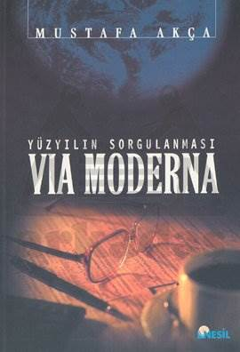 Via Moderna: Yüzyılın Sorgulanması