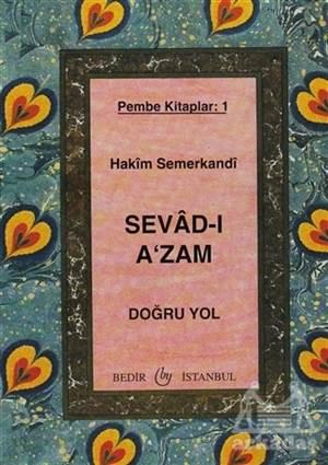 Sevad-I A'zam - Doğru Yol