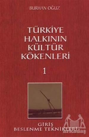 Türkiye Halkının Kültür Kökenleri 1
