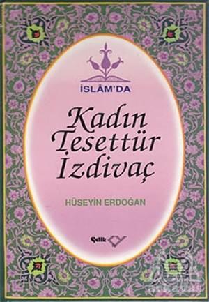 İslam'Da Kadın, Tesettür, İzdivaç