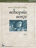 Sebepsiz Serçe