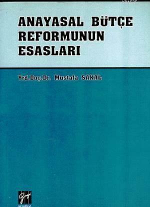 Anayasal Bütçe Reformunun Esasları