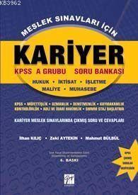 Kariyer KPSS A Grubu Soru Bankası; Hukuk-İktisat-İşletme-Maliye-Muhasebe