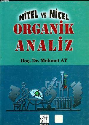 Nitel Ve Nicel Organik Analiz