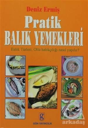 Pratik Balık Yemekleri