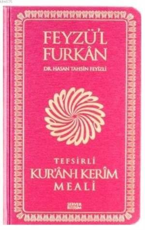 Feyzül Furkan Tefsirli Kur'an-I Kerim Meali - Cep Boy - Sert Cilt
