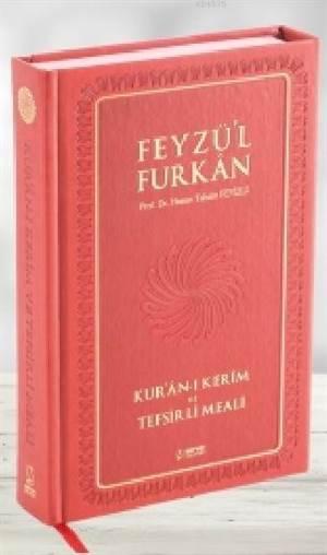 Feyzü'l Furkan Kur'ân-I Kerîm Ve Tefsirli Meali (Büyük Boy - Mushaf Ve Meal - Mıklepli) BORDO