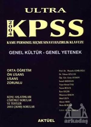 Ultra KPSS 2004 Genel Kültür - Genel Yetenek