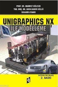 Unigraphics NX İle ...