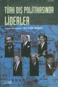 Türk Dış Politikasında Liderler