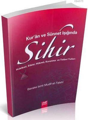 Kur'an Ve Sünnet Işığında Sihir