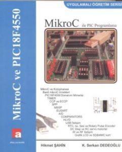 MikroC ile PIC Pro ...