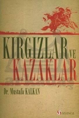 Kırgızlar ve Kazaklar