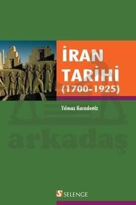 İran Tarihi; 1700 - 1925