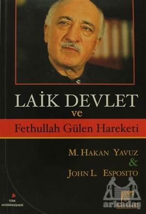 Laik Devlet Ve Fethullah Gülen Hareketi