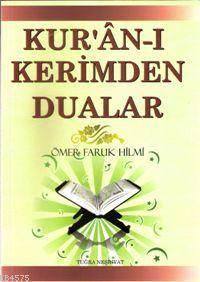 Kur'ân-I Kerimden Dualar