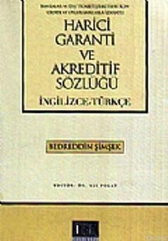 Harici Garanti Ve Akreditif Sözlüğü (İngilizce-Türkçe)