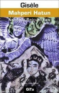 Mahperi Hatun; Anadolu Selçukluları