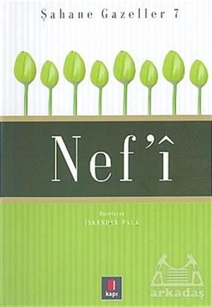 Nef'İ  Şahane Gazeller 7