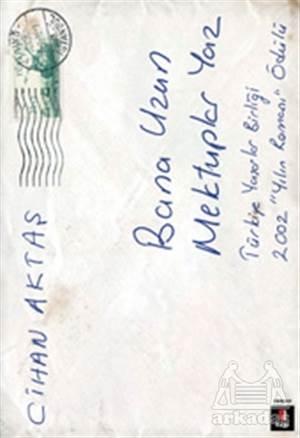 Bana Uzun Mektuplar Yaz