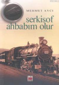 Serkisof Ahbabım <br/>Olur