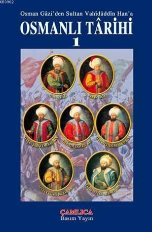 Osmanlı Tarihi Cilt 1