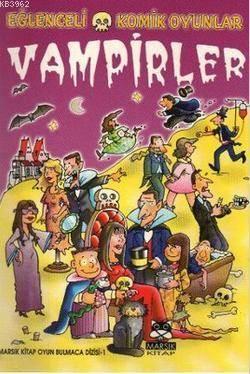 Eğlenceli Komik Oyunlar - Vampirler