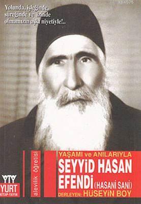 Yaşamı Ve Anılarıyla Seyyid Hasan Efendi (Hasani Sani)