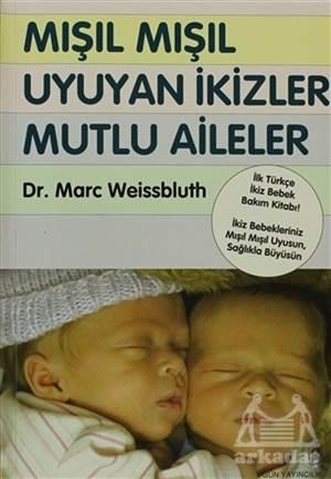 Mışıl Mışıl Uyuyan İkizler Mutlu Aileler