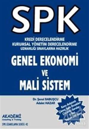 SPK Kredi Derecelendirme Kurumsal Yönetim Derecelendirme Uzmanlığı Sınavlarına Hazırlık Genel Ekonomi Ve Mali Sistem
