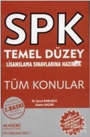 SPK Temel Düzey Lisanslama Sınavlarına Hazırlık Tüm Konular